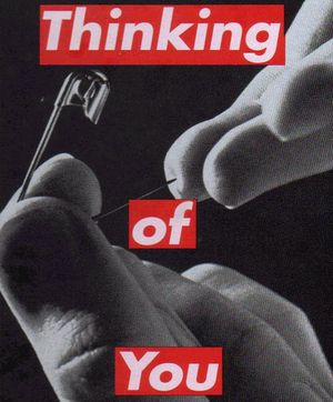 Barbara-kruger-thinking-of-you-pin-prick